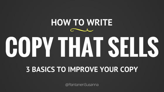 How to write copy that sells - rantanensusanna.com